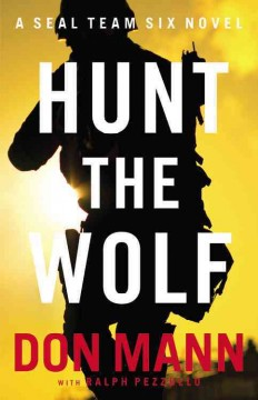 Hunt the wolf : a SEAL Team Six novel cover image