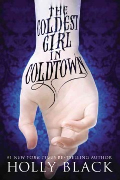 The coldest girl in Coldtown cover image