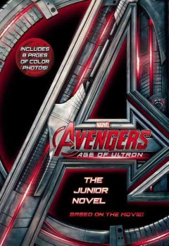 Avengers, Age of Ultron : the junior novel cover image
