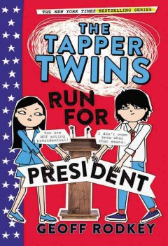 The Tapper twins run for president cover image