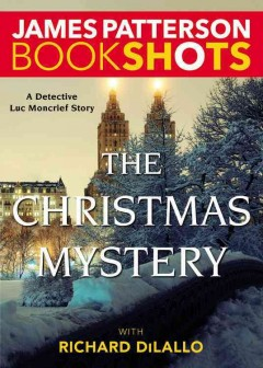 The Christmas mystery : a Detective Luc Moncrief story cover image