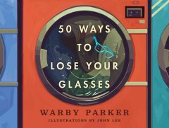 50 ways to lose your glasses cover image