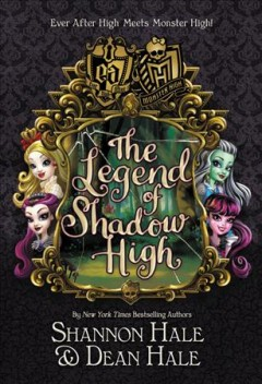 The legend of Shadow High cover image