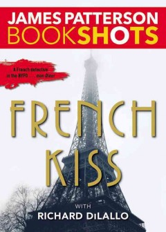 French kiss : a Detective Luc Moncrief story cover image