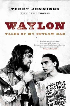 Waylon : tales of my outlaw dad cover image