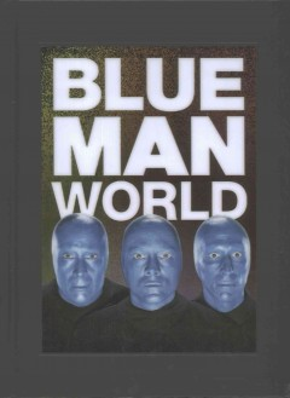 Blue Man world cover image