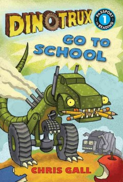 Dinotrux go to school cover image