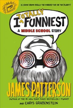 I totally funniest : a middle school story cover image