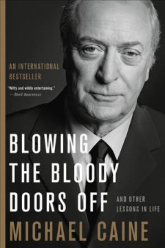 Blowing the bloody doors off and other lessons in life cover image