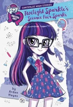 Twilight Sparkle's science fair sparks cover image