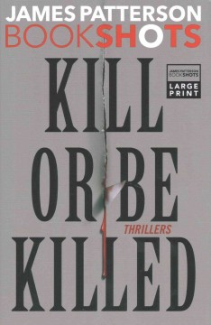 Kill or be killed thrillers cover image