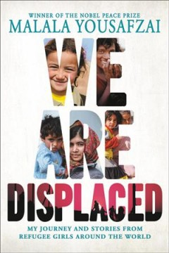 We are displaced my journey and stories from refugee girls around the world cover image
