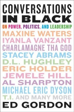 Conversations in black : on power, politics, and leadership cover image