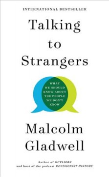 Talking to strangers what we should know about the people we don't know cover image