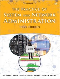 The practice of system and network administration. Volume 1 cover image