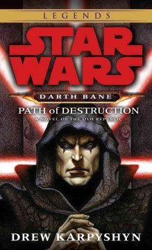 Darth Bane : path of destruction : a novel of the Old Republic cover image