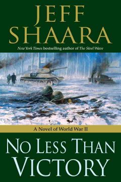 No less than victory : a novel of World War II cover image