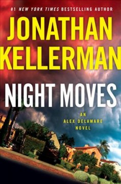 Night moves : an Alex Delaware novel cover image