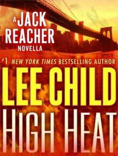 High heat: a Jack Reacher novella cover image