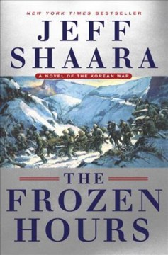The frozen hours : a novel of the Korean War cover image