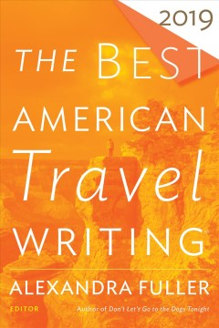 The best American travel writing 2019 cover image