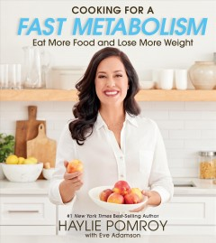 Cooking for a fast metabolism : eat more food and lose more weight cover image