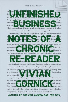 Unfinished business : notes of a chronic re-reader cover image