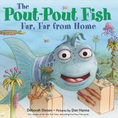 The pout-pout fish, far, far from home cover image
