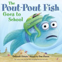 The Pout-Pout Fish goes to school cover image