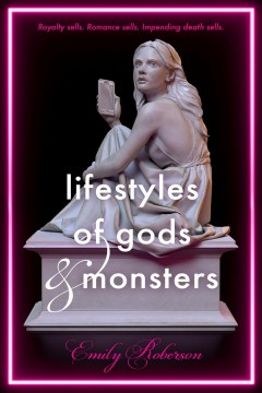 Lifestyles of gods & monsters cover image