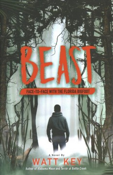 Beast : face-to-face with the Florida bigfoot cover image
