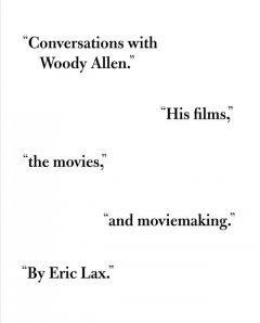 Conversations with Woody Allen : his films, the movies, and moviemaking cover image