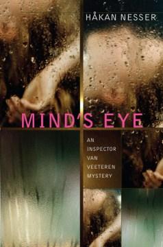 Mind's eye : an Inspector Van Veeteren mystery cover image