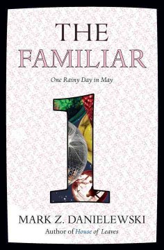The familiar. Volume 1, One rainy day in May cover image