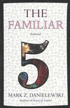 The familiar. Volume 5, Redwood cover image