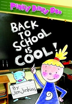 Pinky Dinky Doo : back to school is cool! cover image