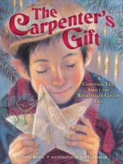 The carpenter's gift : a Christmas tale about the Rockefeller Center tree cover image