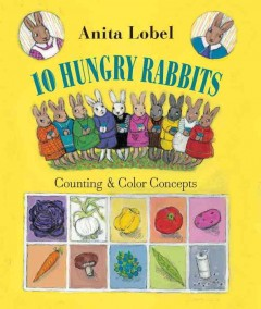 10 hungry rabbits counting & color concepts cover image