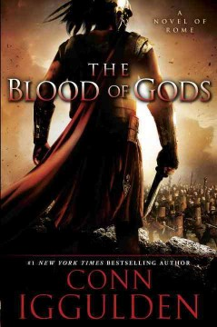 The blood of gods : a novel of Rome cover image