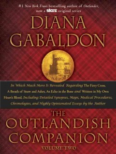 The outlandish companion. Volume two : the second companion to the Outlander series, covering The fiery cross, A breathe of snow and ashes, An echo in the bone, and Written in my own heart's blood cover image
