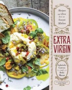 Extra virgin : recipes and love from our Tuscan kitchen cover image