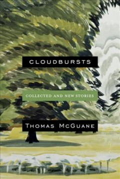 Cloudbursts : collected and new stories cover image