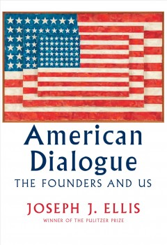 American dialogue : the founders and us cover image