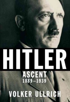 Hitler : ascent, 1889-1939 cover image