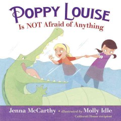 Poppy Louise is not afraid of anything cover image