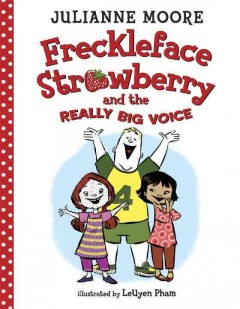Freckleface Strawberry and the really big voice cover image