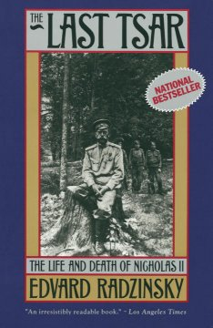 The last Tsar : the life and death of Nicholas II cover image
