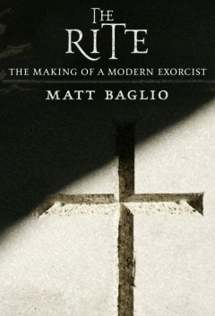 The rite : the making of a modern exorcist cover image