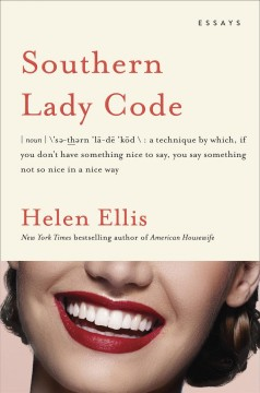 Southern Lady Code : essays cover image