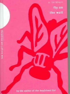 Fly on the wall : how one girl saw everything cover image